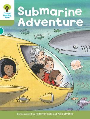 Oxford Reading Tree: Level 7: Stories: Submarine Adventure by Roderick Hunt