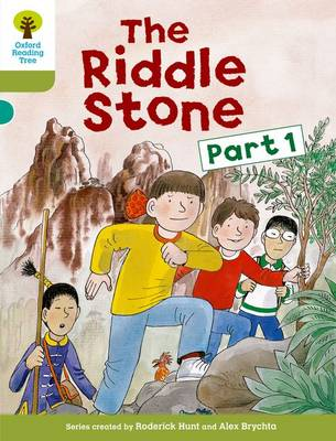 Oxford Reading Tree: Level 7: More Stories B: The Riddle Stone Part One by Roderick Hunt