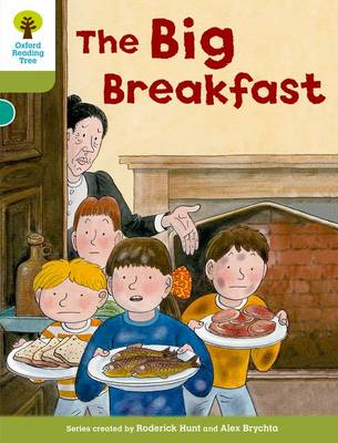 Oxford Reading Tree: Level 7: More Stories B: The Big Breakfast by Roderick Hunt