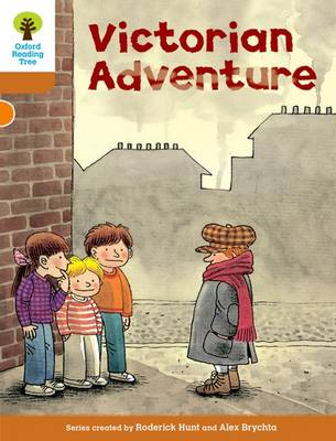 Oxford Reading Tree: Level 8: Stories: Victorian Adventure by Roderick Hunt