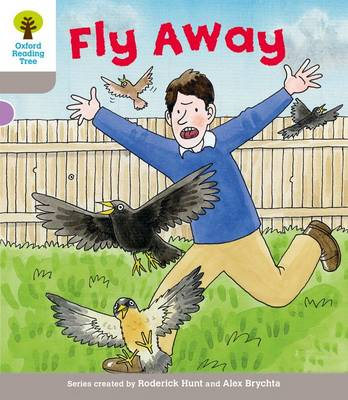 Oxford Reading Tree: Level 1: Decode and Develop: Fly Away by Roderick Hunt, Ms Annemarie Young, Thelma Page