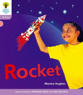 Oxford Reading Tree: Level 1+: Floppy's Phonics Non-Fiction: Rocket by Monica Hughes, Thelma Page, Roderick Hunt