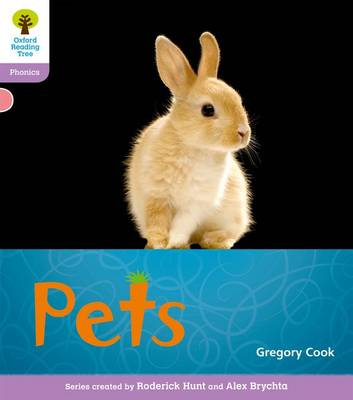 Oxford Reading Tree: Level 1+: Floppy's Phonics Non-Fiction: Pets by Monica Hughes, Thelma Page, Roderick Hunt