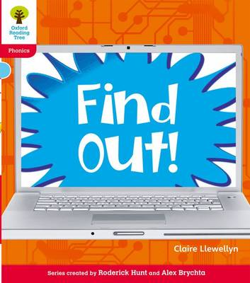 Oxford Reading Tree: Level 4: Floppy's Phonics Non-Fiction: Find Out! by Claire Llewellyn, Monica Hughes, Thelma Page, Roderick Hunt