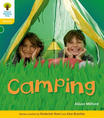 Oxford Reading Tree: Level 5: Floppy's Phonics Non-Fiction: Camping by Alison Milford, Monica Hughes, Thelma Page, Roderick Hunt