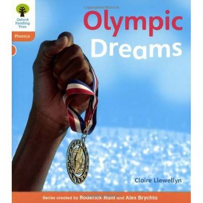 Oxford Reading Tree: Level 6: Floppy's Phonics Non-Fiction: Olympic Dreams by Claire Llewellyn, Monica Hughes, Thelma Page, Roderick Hunt