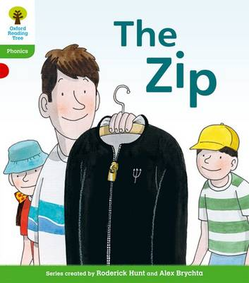 Oxford Reading Tree: Level 2: Floppy's Phonics Fiction: The Zip by Roderick Hunt, Kate Ruttle