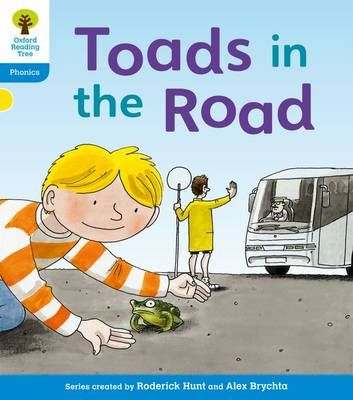 Oxford Reading Tree: Level 3: Floppy's Phonics Fiction: Toads in the Road by Roderick Hunt, Kate Ruttle