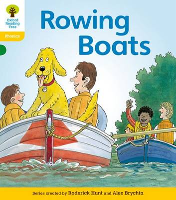 Oxford Reading Tree: Level 5: Floppy's Phonics Fiction: Rowing Boats by Roderick Hunt, Kate Ruttle, Debbie Hepplewhite