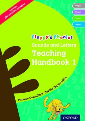 Oxford Reading Tree: Floppy's Phonics: Sounds and Letters: Handbook 1 (Reception) by Debbie Hepplewhite, Roderick Hunt