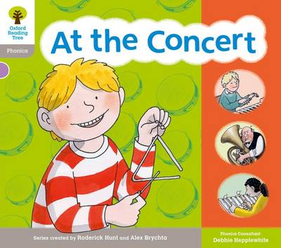 Oxford Reading Tree: Floppy Phonic Sounds & Letters Level 1 More a At the Concert by Roderick Hunt, Teresa Heapy, Debbie Hepplewhite