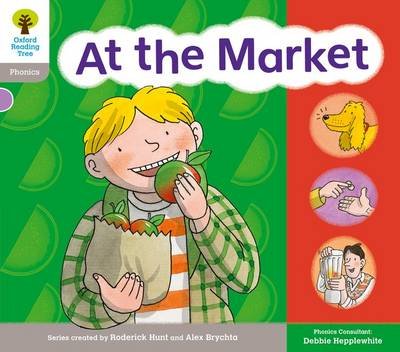 Oxford Reading Tree: Floppy Phonics Sounds & Letters Level 1 More a At the Market by Roderick Hunt, Teresa Heapy, Debbie Hepplewhite