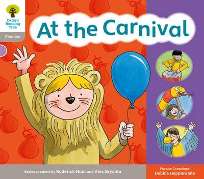 Oxford Reading Tree: Floppy Phonics Sounds & Letters Level 1 More a At the Carnival by Roderick Hunt, Teresa Heapy, Debbie Hepplewhite