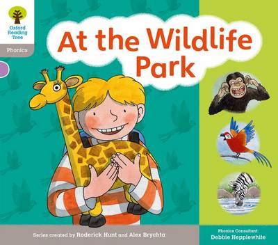 Oxford Reading Tree: Floppy Phonics Sounds & Letters Level 1 More a At the Wildlife Park by Roderick Hunt, Teresa Heapy, Debbie Hepplewhite