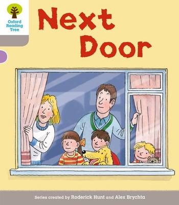 Oxford Reading Tree: Level 1 More a Decode and Develop Next Door by Oxford Reading Tree