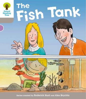 Oxford Reading Tree: Level 1 More a Decode and Develop the Fish Tank by Roderick Hunt