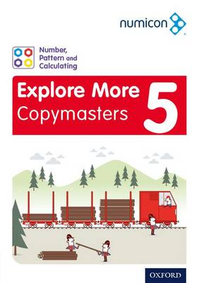 Numicon: Number, Pattern and Calculating 5 Explore More Copymasters by Donna Varney