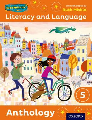 Read Write Inc.: Literacy & Language: Year 5 Anthology by Ruth Miskin, Janey Pursgrove, Charlotte Raby