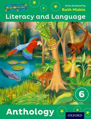 Read Write Inc.: Literacy & Language: Year 6 Anthology by Ruth Miskin, Janey Pursgrove, Charlotte Raby