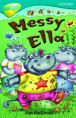 Oxford Reading Tree: Level 9: Treetops: Messy Ella by Alan MacDonald