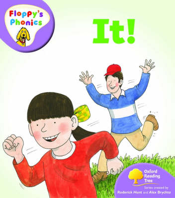Oxford Reading Tree: Level 1+: Floppy's Phonics: It by Roderick Hunt