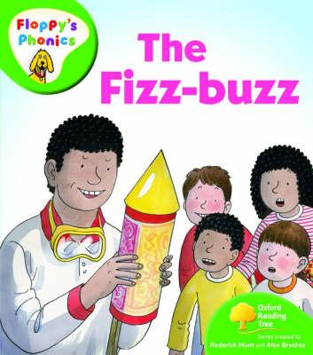 Oxford Reading Tree: Level 2: Floppy's Phonics: The Fizz Buzz by Roderick Hunt