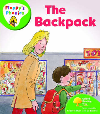 Oxford Reading Tree: Level 2: Floppy's Phonics: The Back Pack by Roderick Hunt