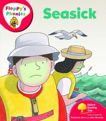 Oxford Reading Tree: Level 4: Floppy's Phonics: Seasick by Roderick Hunt