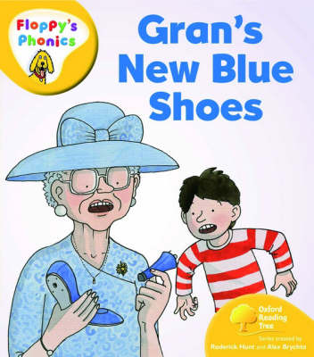 Oxford Reading Tree: Level 5: Floppy's Phonics: Gran's New Blue Shoes by Roderick Hunt