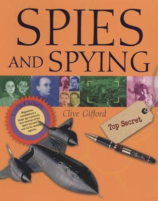 Spies and Spying by Clive Gifford