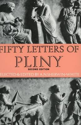Fifty Letters of Pliny by Pliny the Younger