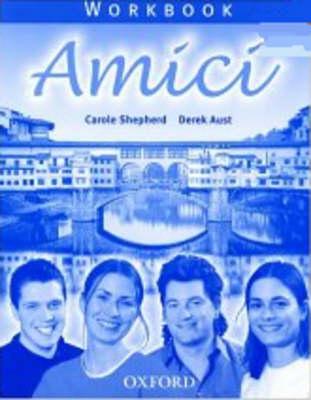 Amici: Workbook by Carole D. Shepherd, Derek Aust
