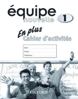 Equipe nouvelle: Part 1: En Plus Workbook by Daniele Bourdais, Sue Finnie