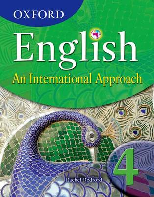 Oxford English: An International Approach Student Book 4 by Rachel Redford
