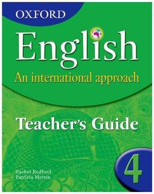 Oxford English: An International Approach:Teacher's Guide 4 by Patricia Mertin