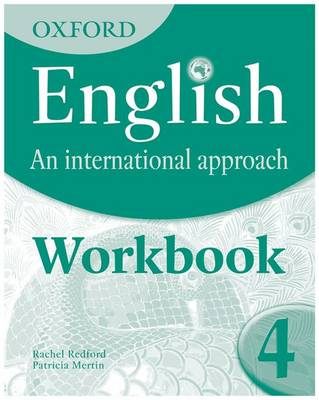 Oxford English: An International Approach: Exam Workbook 4 for IGCSE as a Second Language by Chris Akhurst