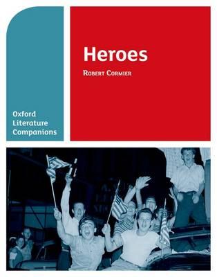 Oxford Literature Companions: Heroes by Su Fielder