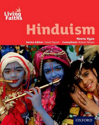 Living Faiths Hinduism Student Book by Neera Vyas