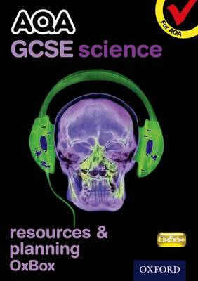 AQA GCSE Science Resources and Planning OxBox CD-ROM by