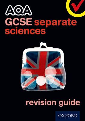AQA GCSE Separate Science Revision Guide by Michael Brimicombe, Simon Broadley, Philippa Gardom-Hulme, Mark Matthews