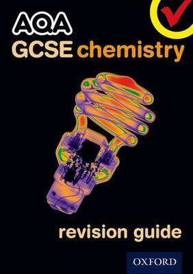 AQA GCSE Chemistry Revision Guide by Philippa Gardom-Hulme