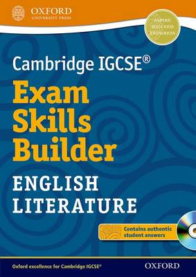 Cambridge IGCSE (R) Exam Skills Builder: English Literature by