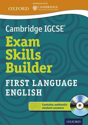 Cambridge IGCSE (R) Exam Skills Builder: First Language English by