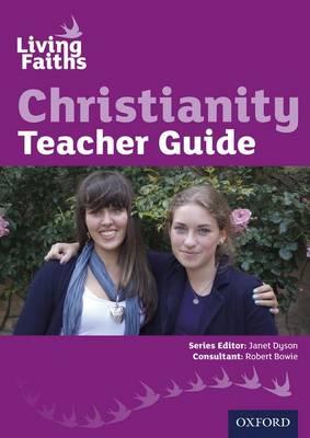 Living Faiths Christianity Teacher Guide by Janet Dyson