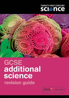 Twenty First Century Science: GCSE Additional Science Revision Guide by Philippa Gardom Hulme