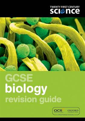 Twenty First Century Science: GCSE Biology Revision Guide by Martin Gardom-Hulme