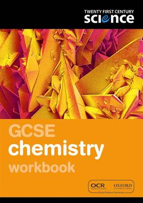Twenty First Century Science: GCSE Chemistry Workbook by Nuffield/York