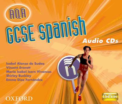 GCSE Spanish for AQA Audio CDs by Isabel Alonso de Sudea