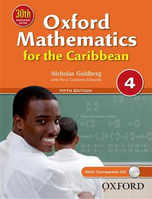Oxford Mathematics for the Caribbean 4 by Nick Goldberg, Neva Cameron-Edwards