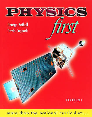 Physics First by George Bethell, David Coppock